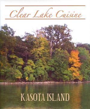Kasota Island - Clear Lake Cookbook